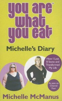 You Are What You Eat: Michelle's Diary 9781843171928