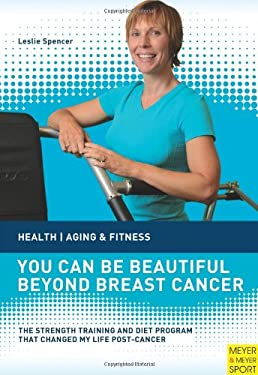You Can Be Beautiful Beyond Breast Cancer 9781841263564