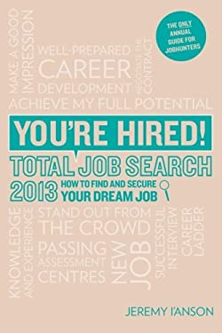 You're Hired! Total Job Search 9781844555291