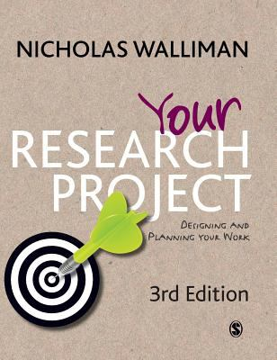 Your Research Project: Designing and Planning Your Work 9781849204613