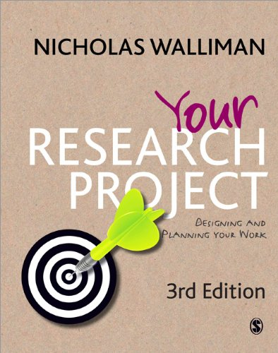 Your Research Project: Designing and Planning Your Work 9781849204620