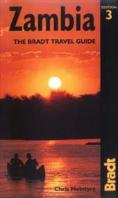 Zambia, 3rd: The Bradt Travel Guide