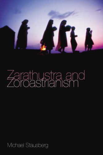 Zarathustra and Zoroastrianism: A Short Introduction 9781845533205
