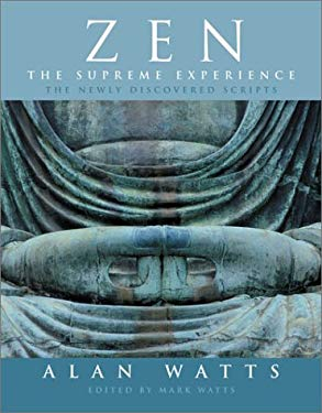 Zen: The Supreme Experience: The Newly Discovered Scripts 9781843337140