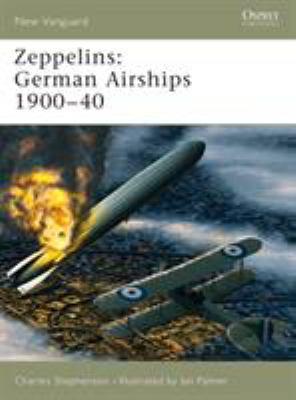 Zeppelins: German Airships 1900-40 9781841766928