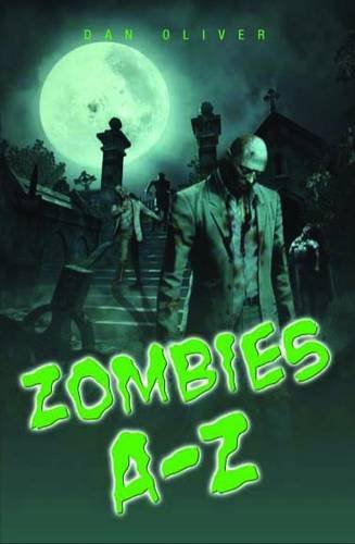 Zombies A-Z 9781843586388