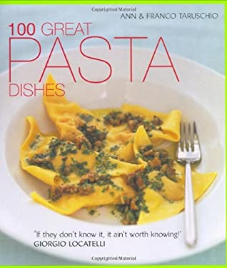 100 Great Pasta Dishes 9781856266437