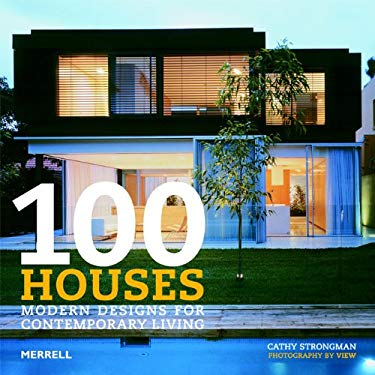 100 Houses: Modern Designs for Contemporary Living 9781858944692