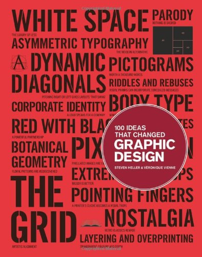 100 Ideas That Changed Graphic Design 9781856697941
