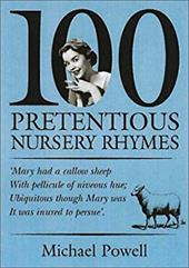 100 Pretentious Nusery Rhymes