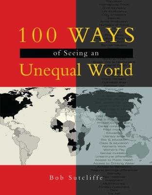 100 Ways of Seeing an Unequal World 9781856498142