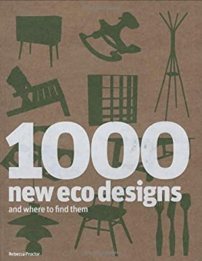 1000 New Eco Designs and Where to Find Them 9781856695855