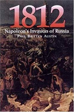 1812: Napoleon Invasion Russia-Softbound 9781853674150