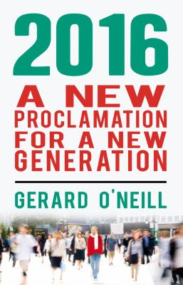 2016: A New Proclamation for a New Generation 9781856356909