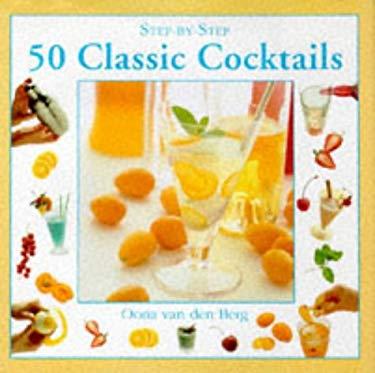 50 Classic Cocktails 9781859672730