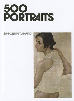 500 Portraits: BP Portrait Award 9781855144484