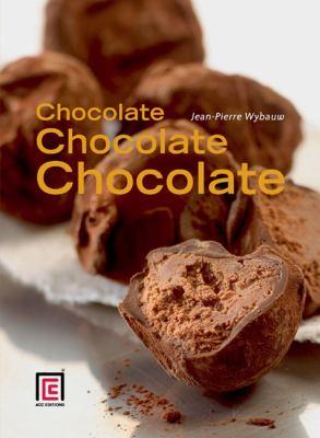 Chocolate, Chocolate, Chocolate 9781851496686