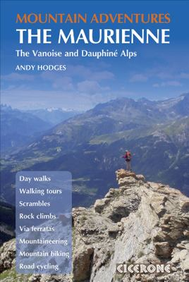 Mountain Adventures in the Maurienne