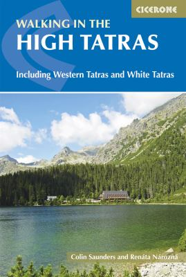 The High Tatras: Slovakia and Poland - Including the Western Tatras and White Tatras