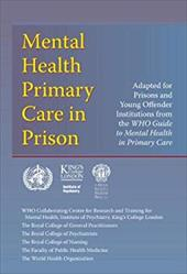 Who Guide to Mental Health Primary Care in Prison 13128742