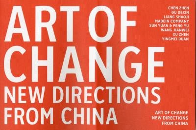 Art of Change: New Directions from China 9781853323034