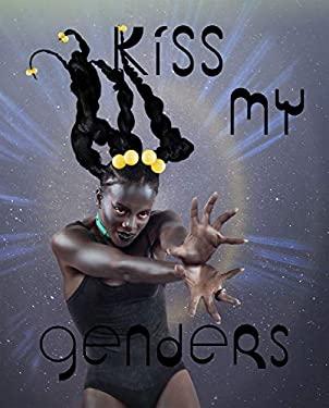 Kiss My Genders