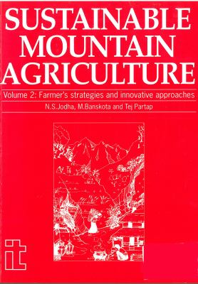 Sustainable Mountain Agriculture 2: Farmers Strategies and Innovative 9781853391316