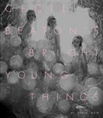 Cecil Beatons Bright Young Things