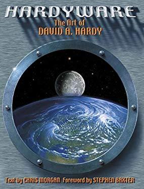 Hardyware: The Art of David A. Hardy 9781855859173