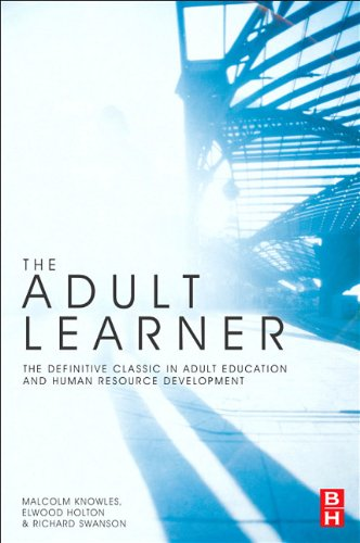 The Adult Learner: The Definitive Classic in Adult Education and Human Resource Development 9781856178112