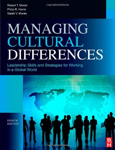 Managing Cultural Differences: Global Leadership Strategies for Cross-Cultural Business Success 9781856179232