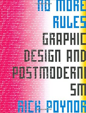 No More Rules: Graphic Design and Postmodernism 9781856692298