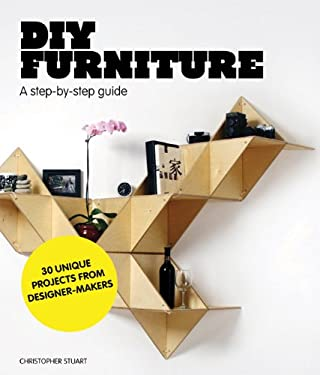 DIY Furniture: A Step-By-Step Guide 9781856697422