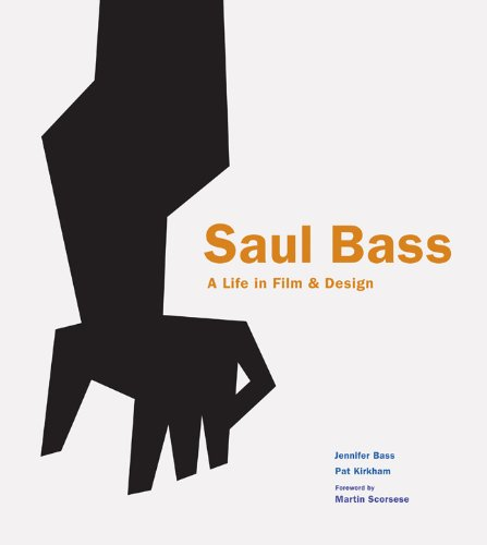 Saul Bass: A Life in Film & Design 9781856697521