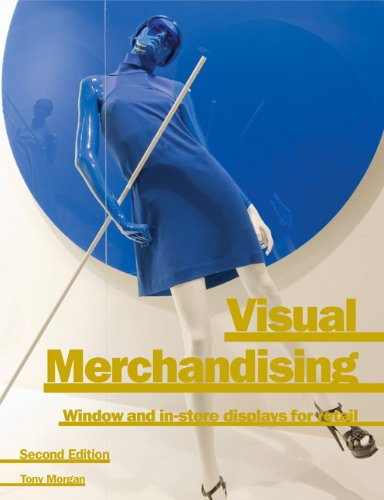 Visual Merchandising 2nd Edition 9781856697637