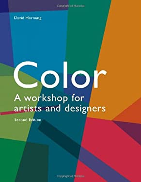 Color, 2nd Edition: A Workshop for Artists and Designers 9781856698788