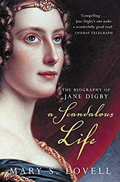 A Scandalous Life: The Biography of Jane Digby 9781857024692