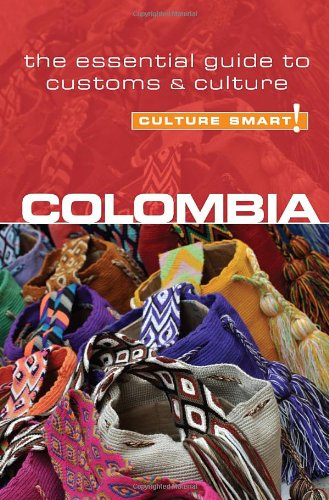 Culture Smart! Colombia 9781857335453
