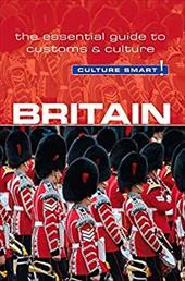 Britain - Culture Smart!: The Essential Guide to Customs & Culture 23683847