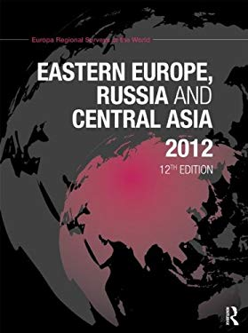 Eastern Europe, Russia and Central Asia 2012 9781857436273