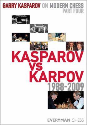 Kasparov vs. Karpov, 1988-2009 9781857446524