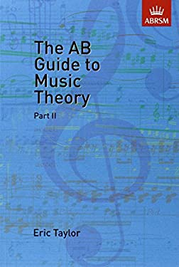 The AB Guide to Music Theory, Part II 9781854724472