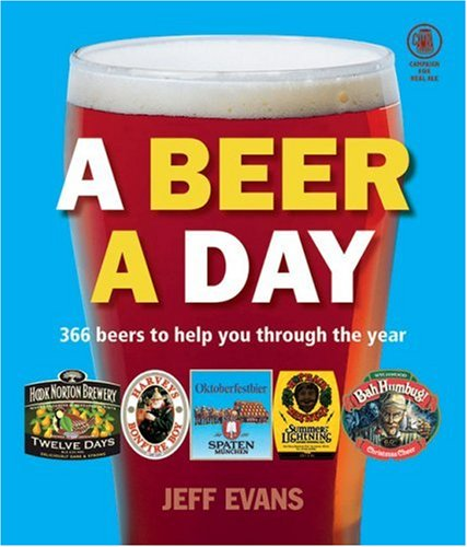 A Beer a Day: 366 Beers to Help You Through the Year 9781852492359
