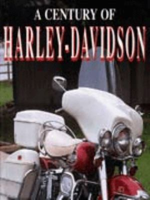 A Century of Harley - Davidson 9781856279970