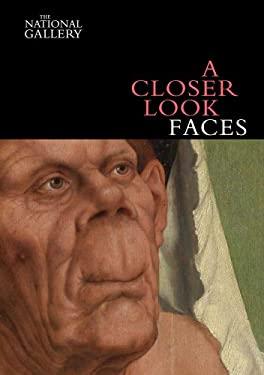 A Closer Look: Faces 9781857094640