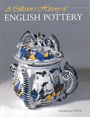 A Collector's History of English Pottery 9781851492916
