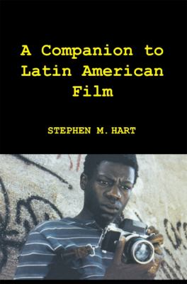 A Companion to Latin American Film 9781855662100
