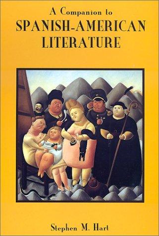 A Companion to Spanish-American Literature 9781855660762