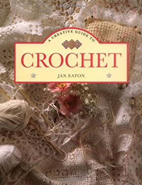 A Creative Guide to Crochet 9781853682896