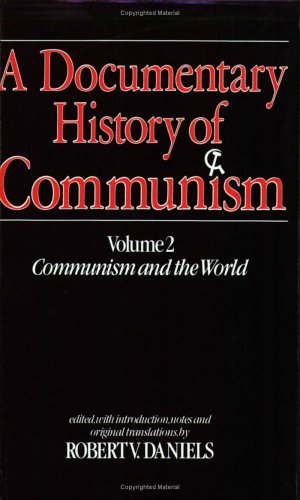 A Documentary History of Communism 9781850430353